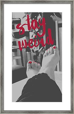 Stay Weird With Proud. Framed Print