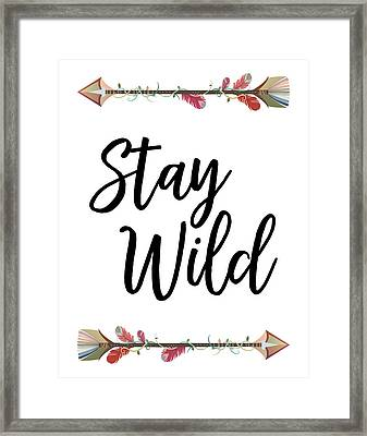 Framed Print featuring the digital art Stay Wild by Jaime Friedman