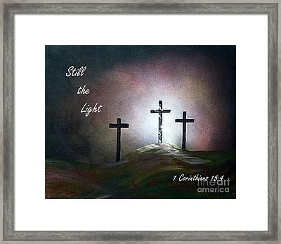 Still The Light Scripture Painting Framed Print by Eloise Schneider