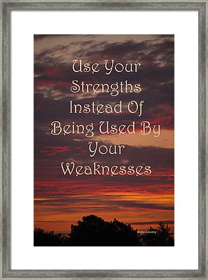 Strength Over Weakness Framed Print by Robin Coventry