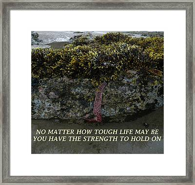 Strength To  Hold On Framed Print by Gallery Of Hope