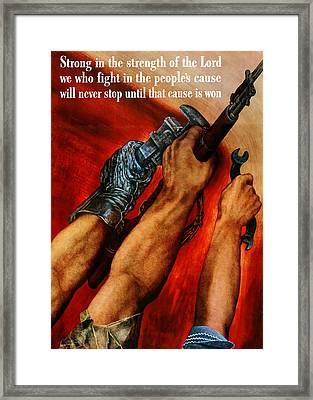 Strong Is The Strength Of The Lord Framed Print by War Is Hell Store