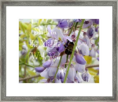 Stuck In The Middle - Phrase Framed Print