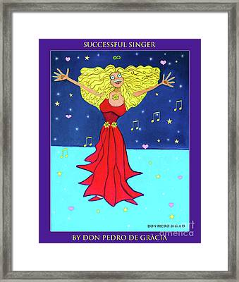 Successful Singer. Framed Print by Don Pedro De Gracia