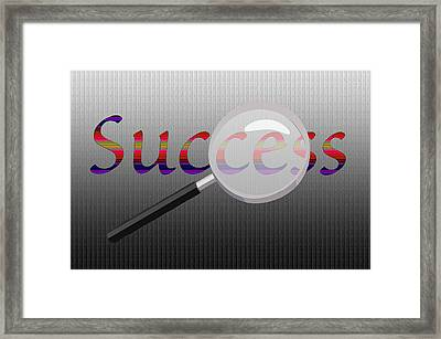 Success Magnified Framed Print