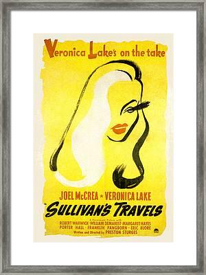 Sullivans Travels, Veronica Lake Framed Print by Everett