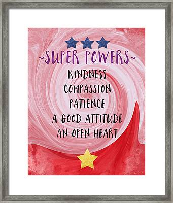 Super Powers- Inspirational Art By Linda Woods Framed Print by Linda Woods