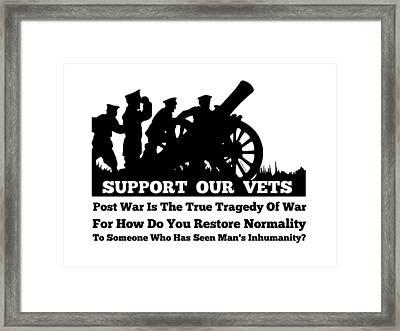 Support Our Veterans  Framed Print by Motivational Artwork