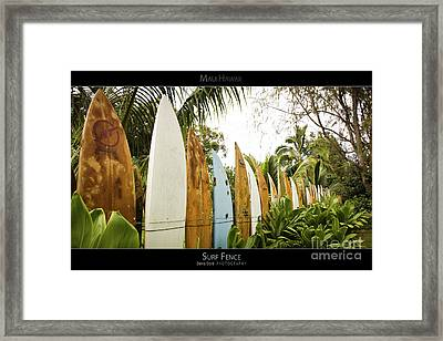 Surf Fence - Maui Hawaii Posters Series Framed Print by Denis Dore
