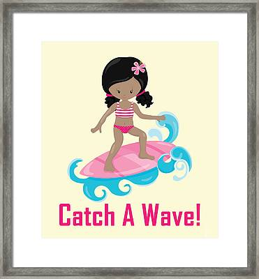 Surfer Art Catch A Wave Girl With Surfboard #20 Framed Print by Life Over Here