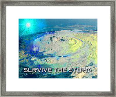 Survive The Storm Framed Print by Cheri Doyle