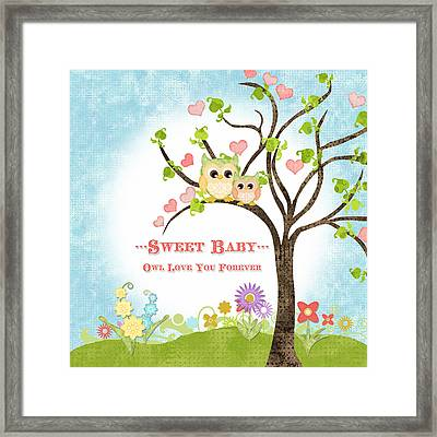 Sweet Baby - Owl Love You Forever Nursery Framed Print by Audrey Jeanne Roberts
