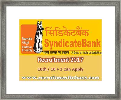 Syndicate Bank Recruitment 2017 Framed Print