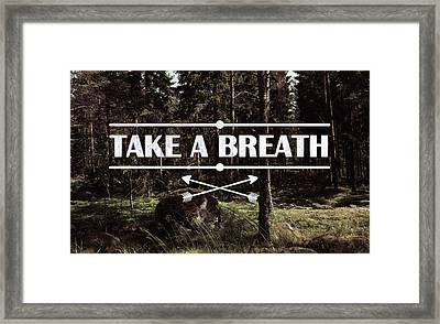 Take A Breath Framed Print by Nicklas Gustafsson