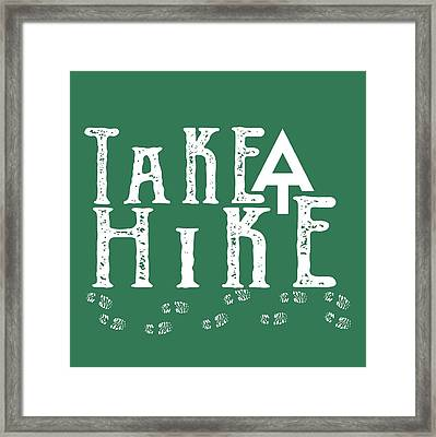 Take A Hike  Framed Print by Heather Applegate