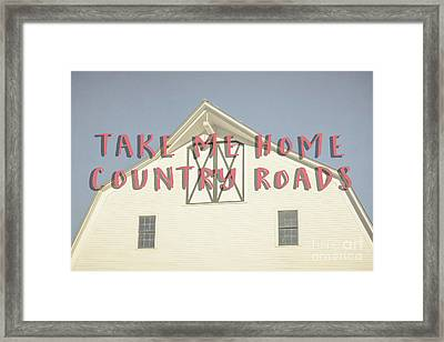 Take Me Home Country Roads Framed Print by Edward Fielding