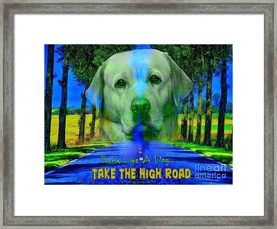 Framed Print featuring the digital art Take The High Road by Kathy Tarochione
