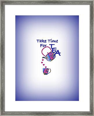 Take Time For Tea Framed Print