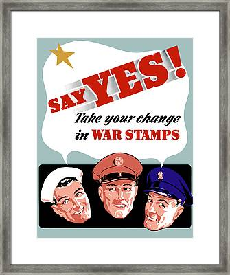 Take Your Change In War Stamps Framed Print