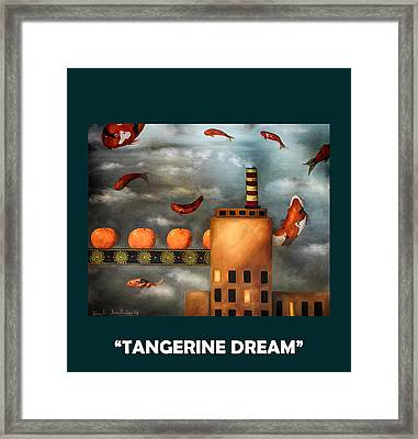 Tangerine Dream With Lettering Framed Print by Leah Saulnier The Painting Maniac