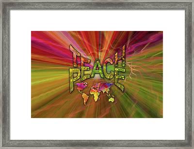 Teach Peace Framed Print by Nadine May