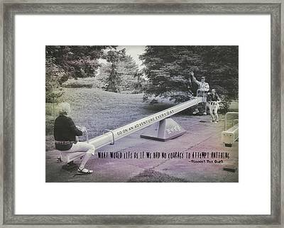 Teeter Totter Quote Framed Print by JAMART Photography