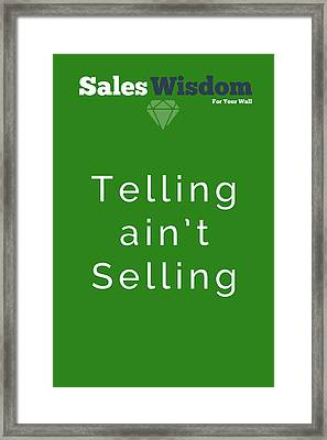 Telling Ain't Selling Framed Print by Ike Krieger
