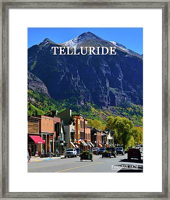 Telluride Town Founded 1878 Framed Print by David Lee Thompson