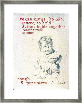 Tenacious Framed Print by Janice Crow