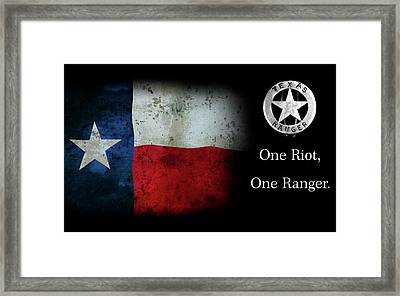 Texas Rangers Motto - One Riot, One Ranger Framed Print by Daniel Hagerman