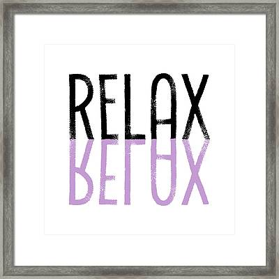 Text Art Relax - Purple Framed Print by Melanie Viola