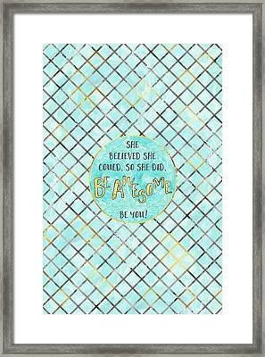 Text Art She Believed - Cyan Golden Framed Print