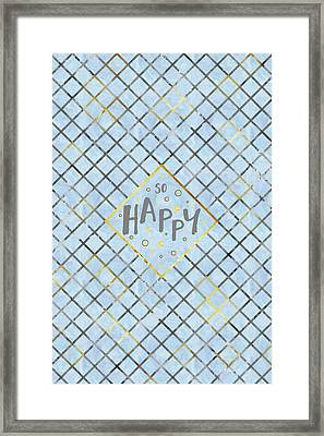 Text Art So Happy - Blue Framed Print
