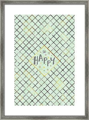 Text Art So Happy - Light Green-grey Framed Print
