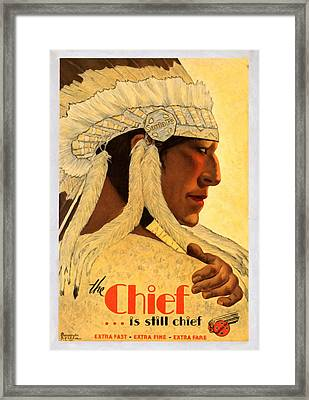 The Chief Train - Vintage Poster Restored Framed Print