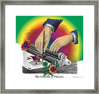 The Creation Of Flowers Framed Print by Eric Edelman
