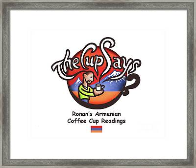 The Cup Says Logo Framed Print by Renee Womack