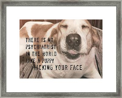 The Doctor Is In Quote Framed Print by JAMART Photography