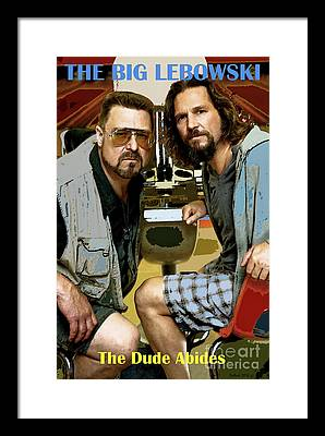 The Dude Abides Mixed Media Framed Prints
