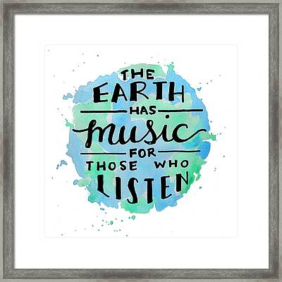 The Earth Has Music Square Framed Print