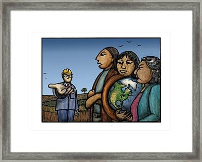 The Earth Is Not For Sale Framed Print by Ricardo Levins Morales