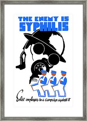 The Enemy Is Syphilis Framed Print by War Is Hell Store