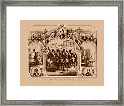 The Fifteenth Amendment And Its Results Framed Print