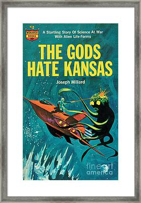 The Gods Hate Kansas Framed Print