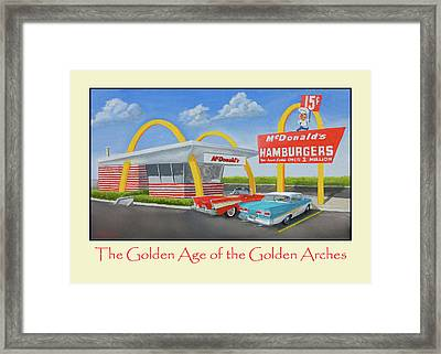 The Golden Age Of The Golden Arches Poster Framed Print