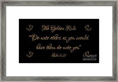 The Golden Rule Do Unto Others On Black Framed Print