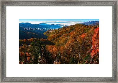 The Great Smoky Mountains Psalm 107 Verse 1 Framed Print by Dennis Nelson