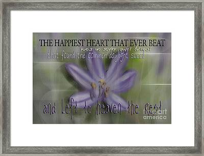 The Happiest Heart That Ever Beat Framed Print by Vicki Ferrari