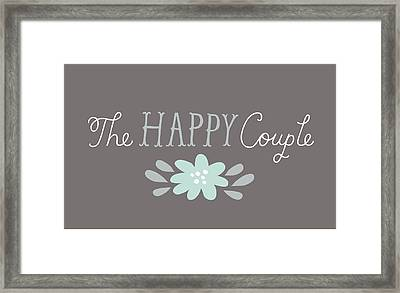 The Happy Couple Lettering With Flower Framed Print by Gillham Studios