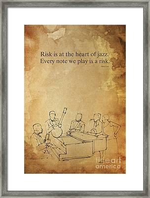 The Heart Of Jazz, Inspirational Quote Framed Print